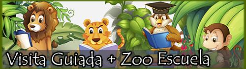 Visita guiada con monitor + Zoo Escuela (Taller)